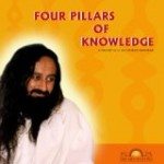 The Four Pillars of Knowledge by Sri Sri Ravi Shankar