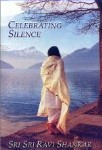 BELONGINGNESS TO SILENCE by Sri Sri Ravi Shankar