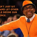 Define your existence. Spike Lee Meme