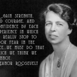 Strenght, Courage and Confidence by Eleanor Roosevelt